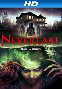 Neverlake film afişi