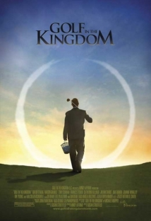 Golf In The Kingdom film afişi