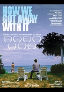 How We Got Away with It film afişi