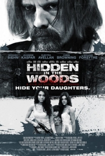 Hidden In The Woods film afişi