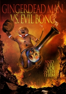 Gingerdead Man Vs. Evil Bong film afişi