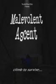 Malevolent Ascent film afişi