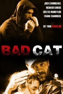 Bad Cat film afişi