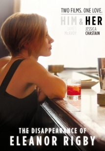 The Disappearance Of Eleanor Rigby: Her film afişi