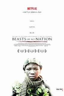 Beasts Of No Nation film afişi