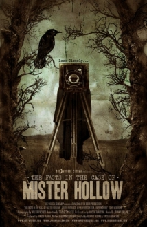 The Facts In The Case Of Mister Hollow film afişi