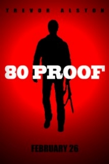 80 Proof film afişi