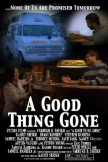 A Good Thing Gone film afişi