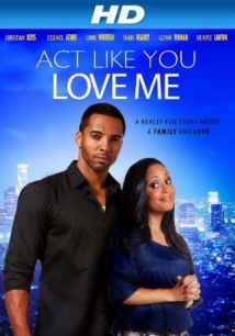 Act Like You Love Me film afişi