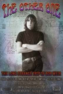 The Other One: The Long, Strange Trip Of Bob Weir film afişi