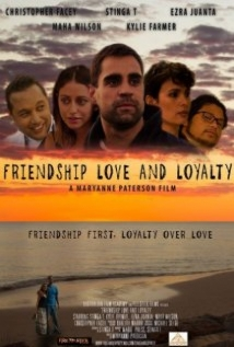 Friendship Love And Loyalty film afişi