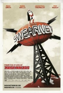 Swearnet: The Movie film afişi