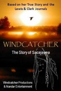 Windcatcher: The Story Of Sacajawea film afişi