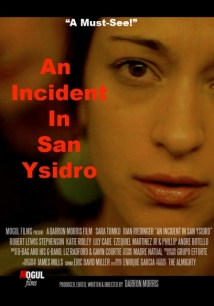 An Incident In San Ysidro film afişi