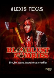 Bloodlust Zombies film afişi