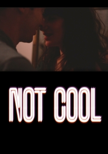 Not Cool film afişi