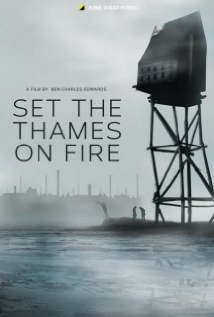 Set The Thames On Fire film afişi