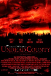 Within The Woods Of Undead County film afişi