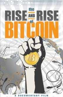 The Rise And Rise Of Bitcoin film afişi