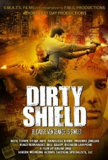 Dirty Shield film afişi