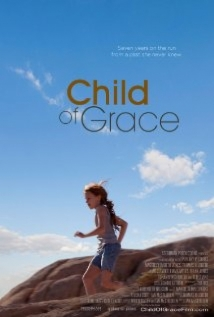 Child Of Grace film afişi