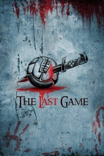 The Last Game film afişi