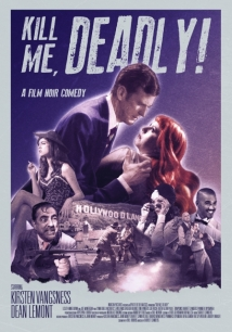 Kill Me, Deadly film afişi
