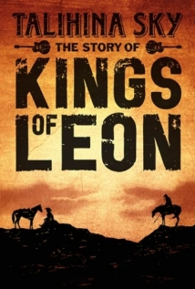 Talihina Sky: The Story Of Kings Of Leon film afişi