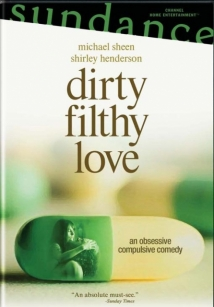 Dirty Filthy Love film afişi