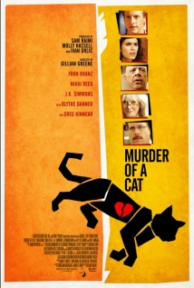Murder Of A Cat film afişi