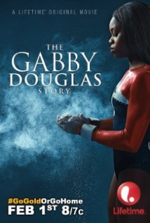 The Gabby Douglas Story film afişi