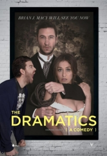 The Dramatics: A Comedy film afişi