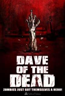 Dave Of The Dead film afişi