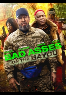 Bad Asses On The Bayou film afişi