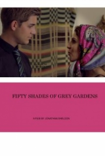 Fifty Shades Of Grey Gardens film afişi