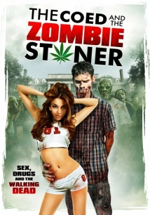 The Coed and the Zombie Stoner film afişi