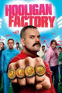 The Hooligan Factory film afişi