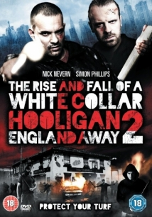 White Collar Hooligan 2: England Away film afişi