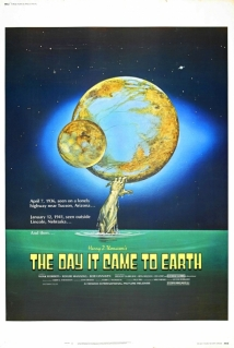 The Day It Came To Earth film afişi