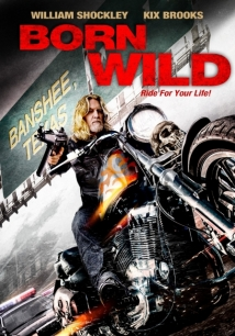 Born Wild film afişi