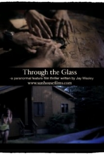 Through The Glass film afişi