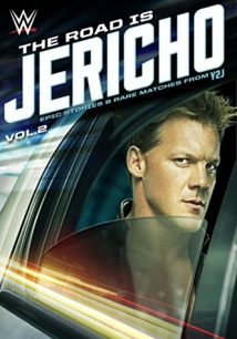 The Road Is Jericho: Epic Stories & Rare Matches from Y2J film afişi
