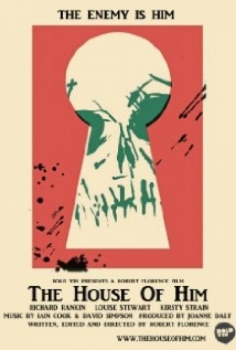 The House Of Him film afişi