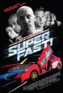 Superfast! film afişi