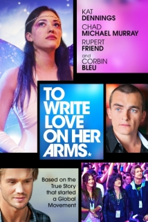To Write Love on Her Arms film afişi