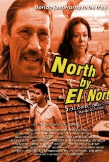 North By El Norte film afişi