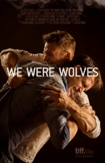 We Were Wolves film afişi