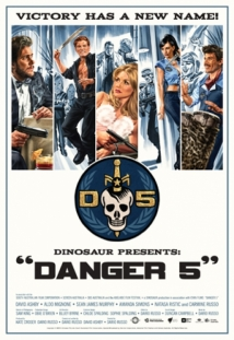 Danger 5 film afişi