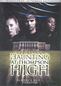 The Haunting at Thompson High film afişi