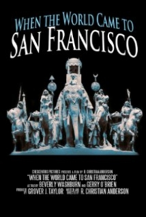 When The World Came To San Francisco film afişi